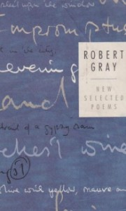 Robert Grey New Selected Poems